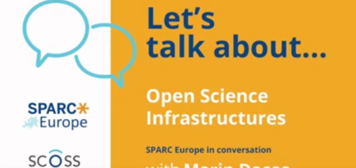 SPARC Europe and SCOSS talking to Marin Dacos on the importance of Open Science Infrastructure.
